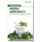 Hierbas medicinales. Remedios de herbolario que funcionan