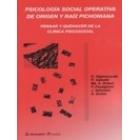 Psicología social operativa de origen y raiz pichoniana