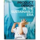 Product design in the sustainable era. El diseño industrial en la era de la sostenibilidad
