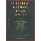 Le Serpent à Plumes pour Haïti