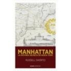 Manhattan. La historia secreta de Nueva York