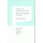 ¿Qué es arte contemporáneo hoy? What Is Contemporary Art Today? Simposio internacional International symposium