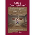 Salón Deutschland. Intelectuales, poder y nazismo en Alemania (1900-1945
