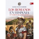 Los romanos en Hispania: el nacimiento de nuestra historia