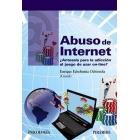 Abuso de Internet. ¿Antesala para la adicción al juego de azar online?