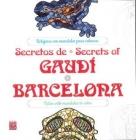 Secretos de Gaudi/Secrets of Gaudi
