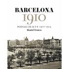 Barcelona 1910. Postals de B. y P. 1907-1914