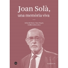 Joan Solà, una memòria viva