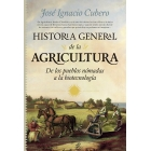 Historia general de la agricultura. De los pueblos nómadas a la biotecnología
