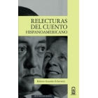 Relecturas del cuento hispanoamericano