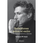 Reflexiones sobre el exilio (y otros ensayos literarios y culturales)
