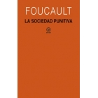 La sociedad punitiva (Curso del Collège de France, 1972-1973)
