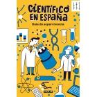 Cíentifico en España. Guía de supervivencia