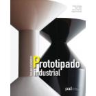 Prototipado industrial. Guía para diseñadores