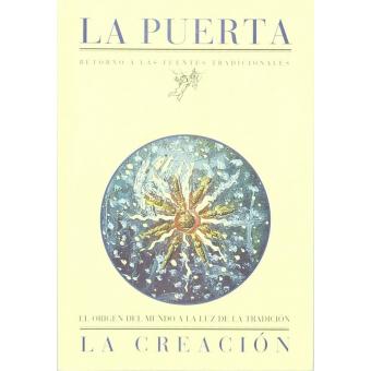 La Creación: el origen del mundo a la luz de la tradición