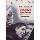 Diarios españoles. Volumen II: 1937-1939 (España sufre)