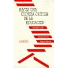 Hacia una ciencia crítica de la educación