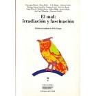 El mal irradiación y fascinación