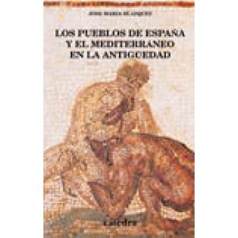 Los pueblos de España y el Mediterráneo en la antiguedad