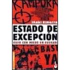 Estado de excepción. Vivir con miedo en Euskadi