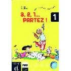 3, 2, 1... partez! 1 Carpeta para el alumno. Cours de français pour enfants