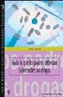Todo lo que los padres deberían saber sobre las drogas