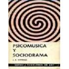 Psicomúsica y sociodrama