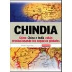 Chindia:Cómo China e India están revolucionando los negocios globales