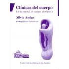 Clinicas del cuerpo. Lo incorporal, el cuerpo, el objeto a