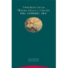 Hacia una filosofía del budismo zen