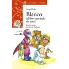 Sopa de libros/teatro. Blanco (el libro que nació sin tinta +8)