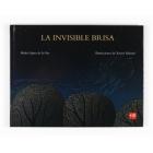 La invisible brisa (con CD)