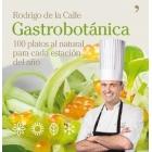 Gastrobotánica. 100 platos al natural para cada estación del año