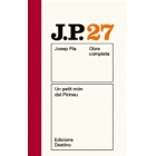 Obra completa Josep Pla 27. Un petit món del Pirineu