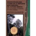 Dendrocronología y clima en la vertiente mediterránea del sistema ibérico