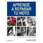 Aprende a reparar tu moto