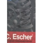 M.C. Escher. Desplegando a Escher