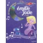 Émilie Jolie. Le film (Le conte musical). Avec un CD avec toutes les chansons du film