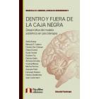 Dentro y fuera de la caja negra : Desarrollos del modelo sistémico en psicoterapia
