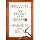 De lo divino y de lo humano: las pasiones en la Biblia