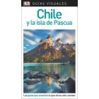 Chile y la Isla de Pascua (Guía Visual)
