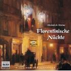 Florentinische Nächte. 2 Audio-CDs