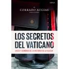 Los secretos del Vaticano al descubierto. Luces y sombras de la historia de la Iglesia