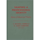 Shaping a Personal Identity: Stories of Educational Practice