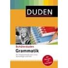 Schülerduden Grammatik. Die Schulgrammatik zum Lernen, Nachschlagen und Üben