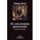 El coleccionista apasionado. Una historia íntima