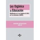 Ley Orgánica de Educación. MOdificada por la Ley Orgánica 8/2013, de 9 de diciembre, para la mejora de la calidad educativa (LOMCE)