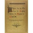 Libro de la Orden de Caballería/ Libre del Orde de Cavaylerie (Facsímil ed. de 1901)