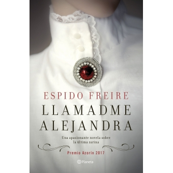 Llamadme Alejandra. Premio Azorín 2017