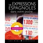 Les expressions espagnoles dans votre poche (Les mini Larousse)